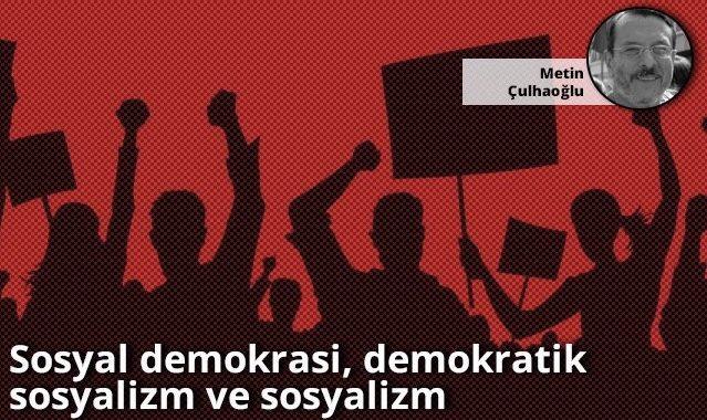Sosyal demokrasi, demokratik sosyalizm ve sosyalizm