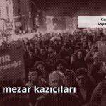 AKP ve mezar kazıcıları