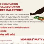 NO TO ISRAELI OCCUPATION, NO TO AKP'S COLLABORATIONLONG LIVE FREE PALESTINE