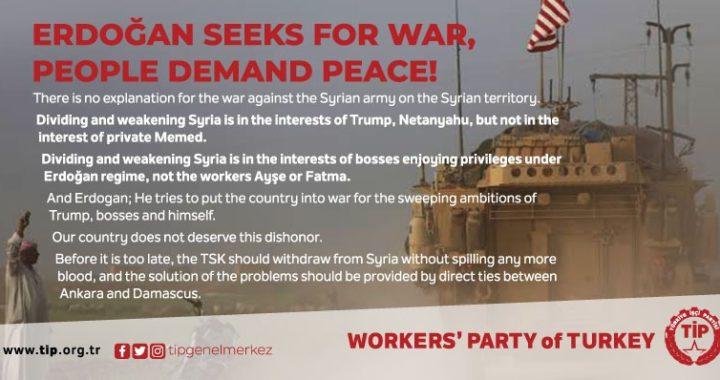 ERDOĞAN SEEKS FOR WAR, PEOPLE DEMAND PEACE