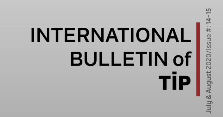 International Bulletin of TIP – July&August 2020